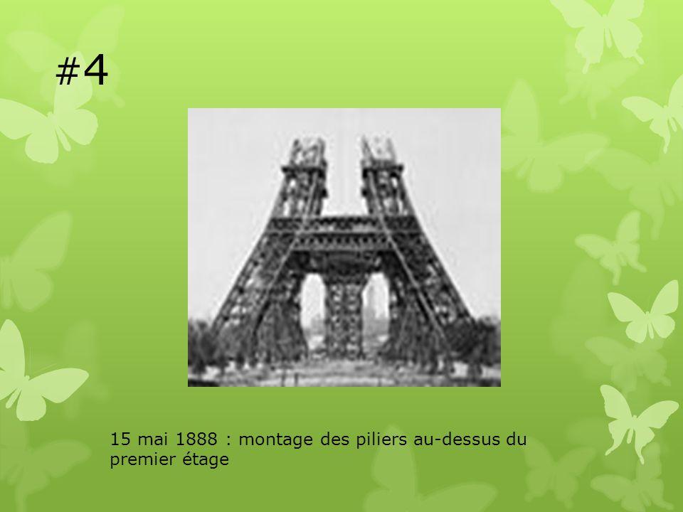 #4 15 mai 1888 : montage des piliers au-dessus du premier étage