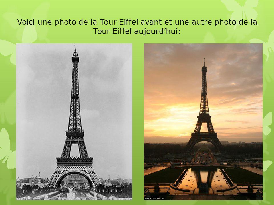 Voici une photo de la Tour Eiffel avant et une autre photo de la Tour Eiffel aujourd'hui: