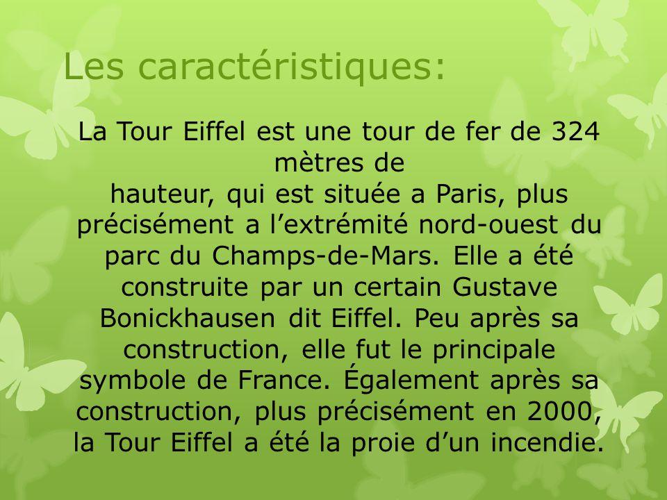 La Tour Eiffel est une tour de fer de 324 mètres de