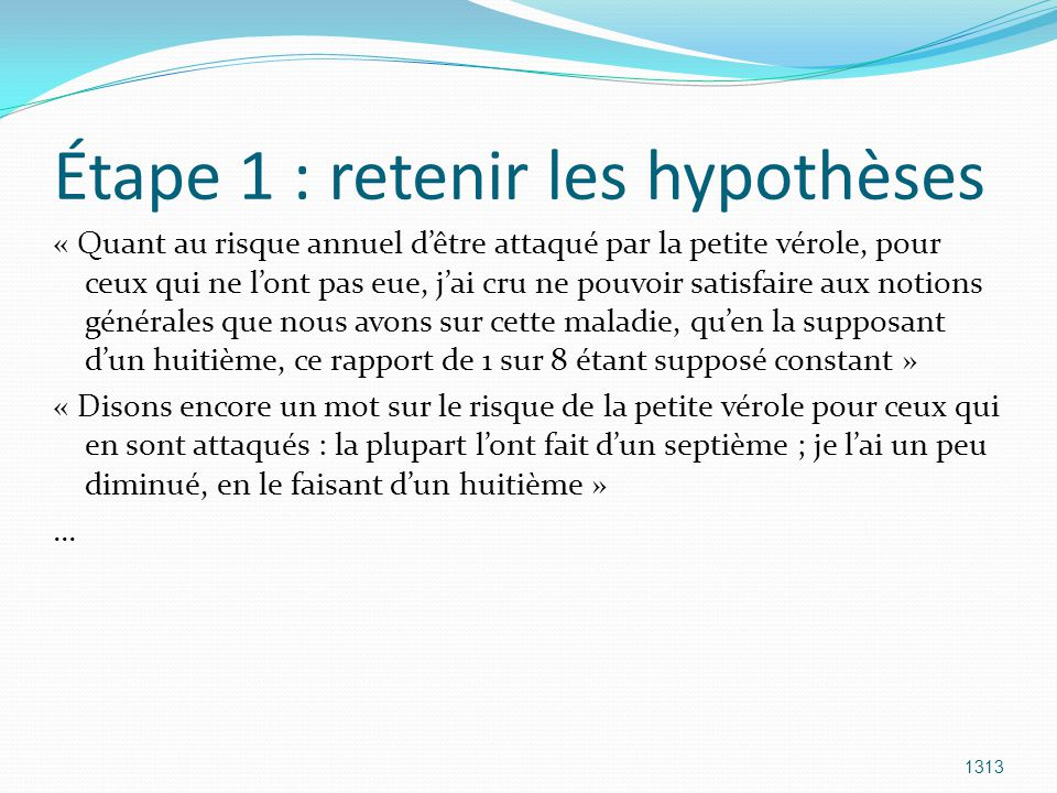 Étape 1 : retenir les hypothèses