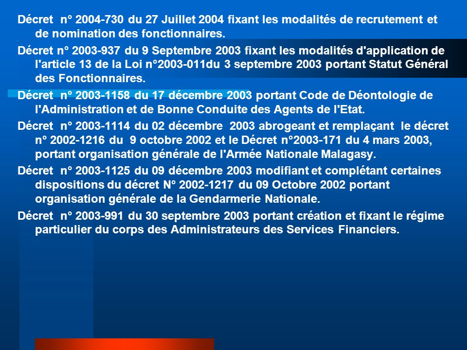 Décret n° 2004-730 du 27 Juillet 2004 fixant les modalités de recrutement et de nomination des fonctionnaires.