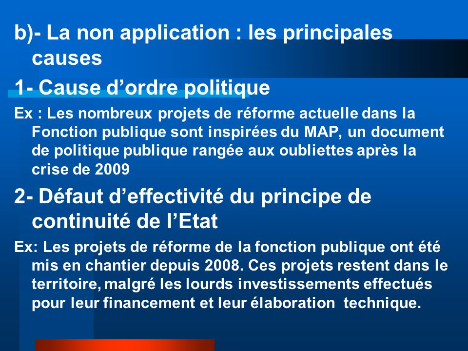 b)- La non application : les principales causes