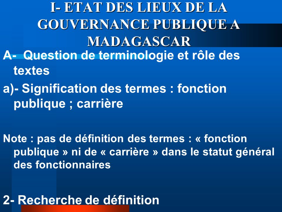 I- ETAT DES LIEUX DE LA GOUVERNANCE PUBLIQUE A MADAGASCAR