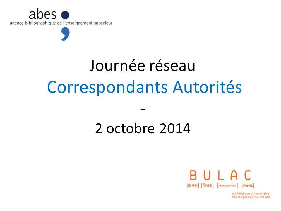 Journée réseau Correspondants Autorités - 2 octobre 2014