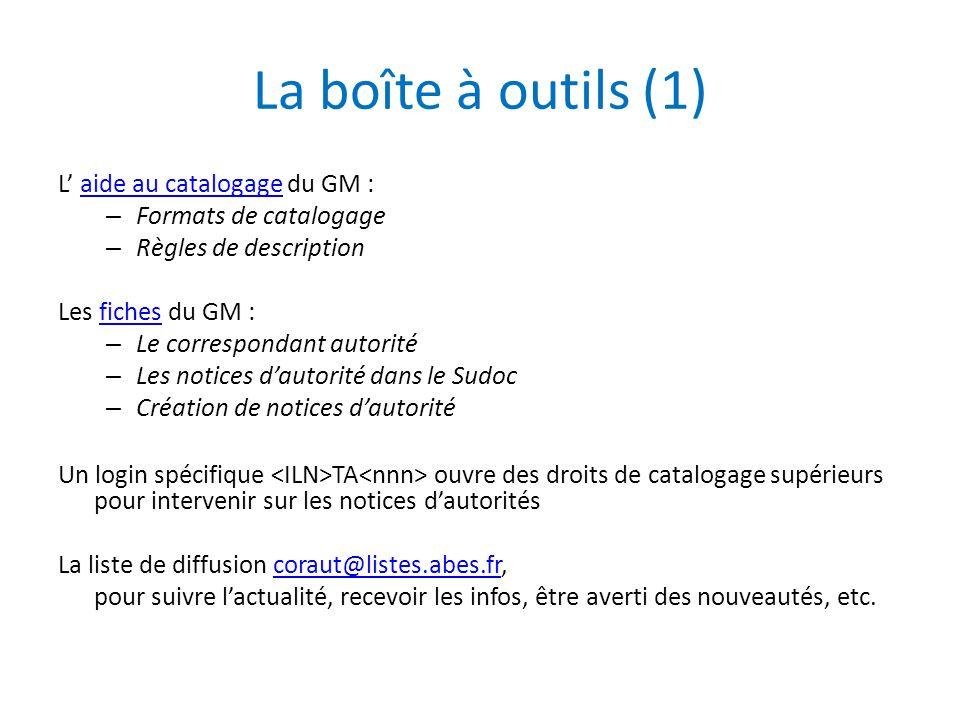 La boîte à outils (1) L' aide au catalogage du GM :