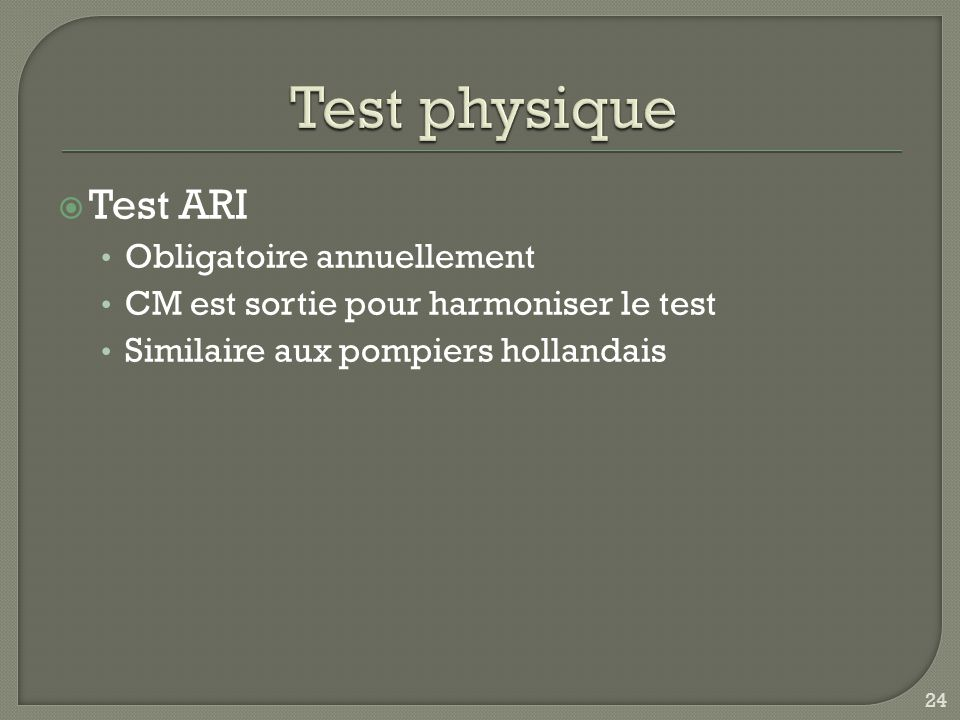 Test physique Test ARI Obligatoire annuellement