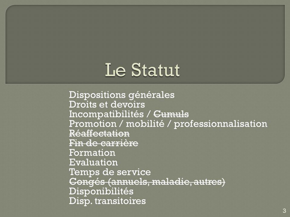 Le Statut Dispositions générales Droits et devoirs