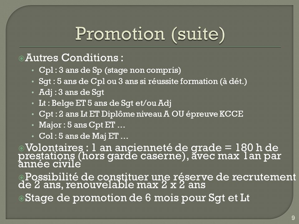 Promotion (suite) Autres Conditions :