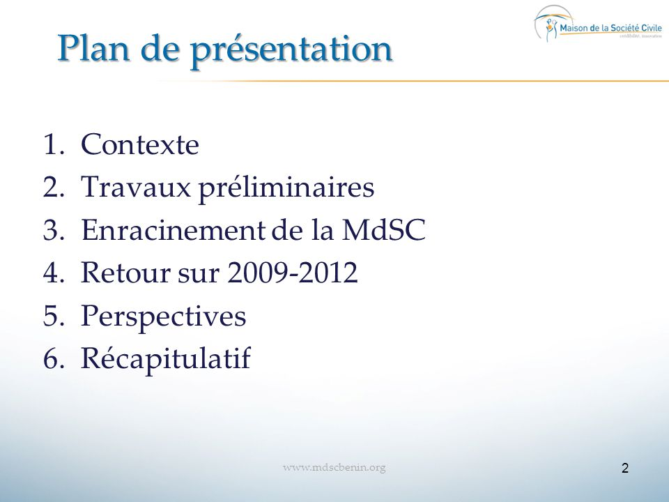 Plan de présentation Contexte Travaux préliminaires