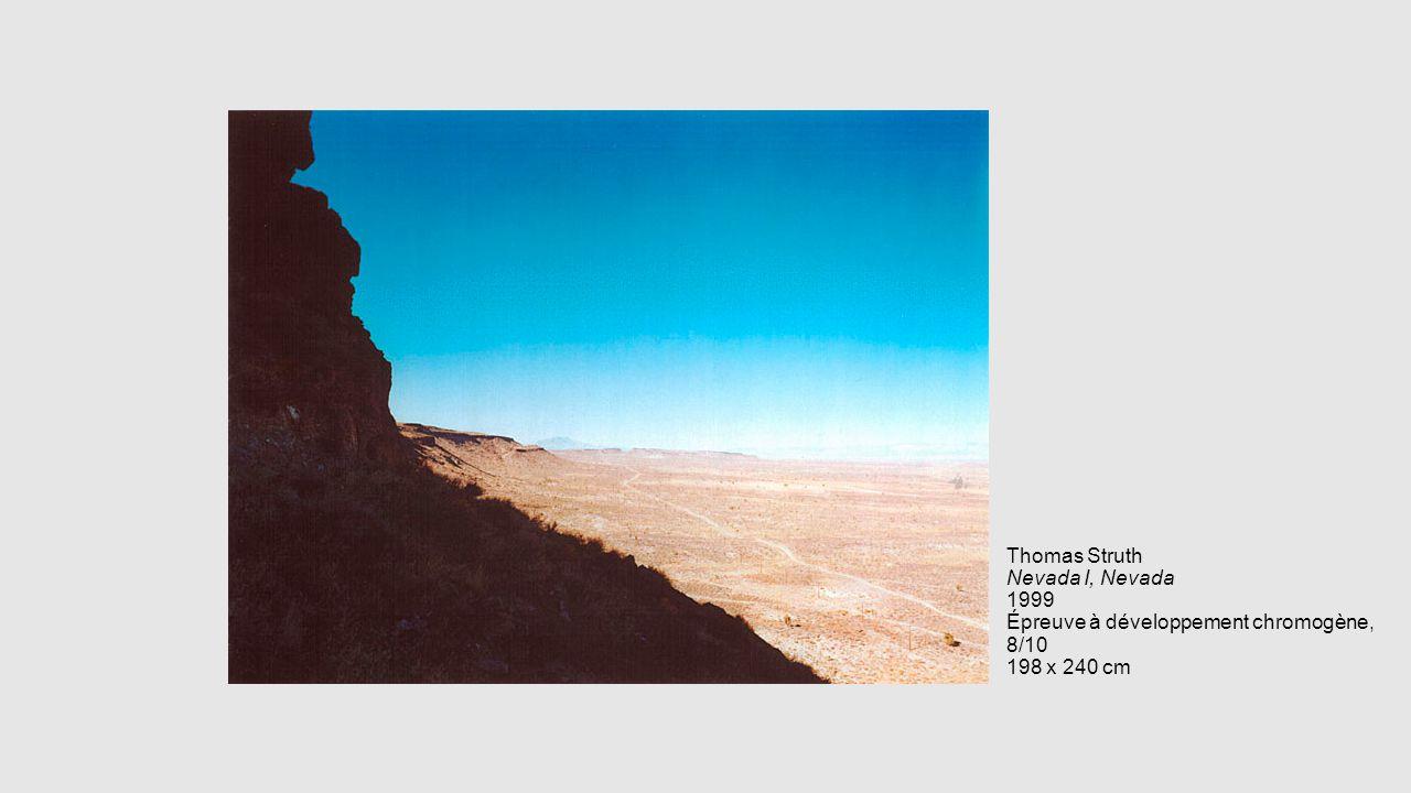 Thomas Struth Nevada I, Nevada 1999 Épreuve à développement chromogène, 8/10