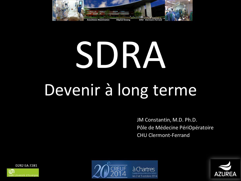 SDRA Devenir à long terme JM Constantin, M.D. Ph.D.