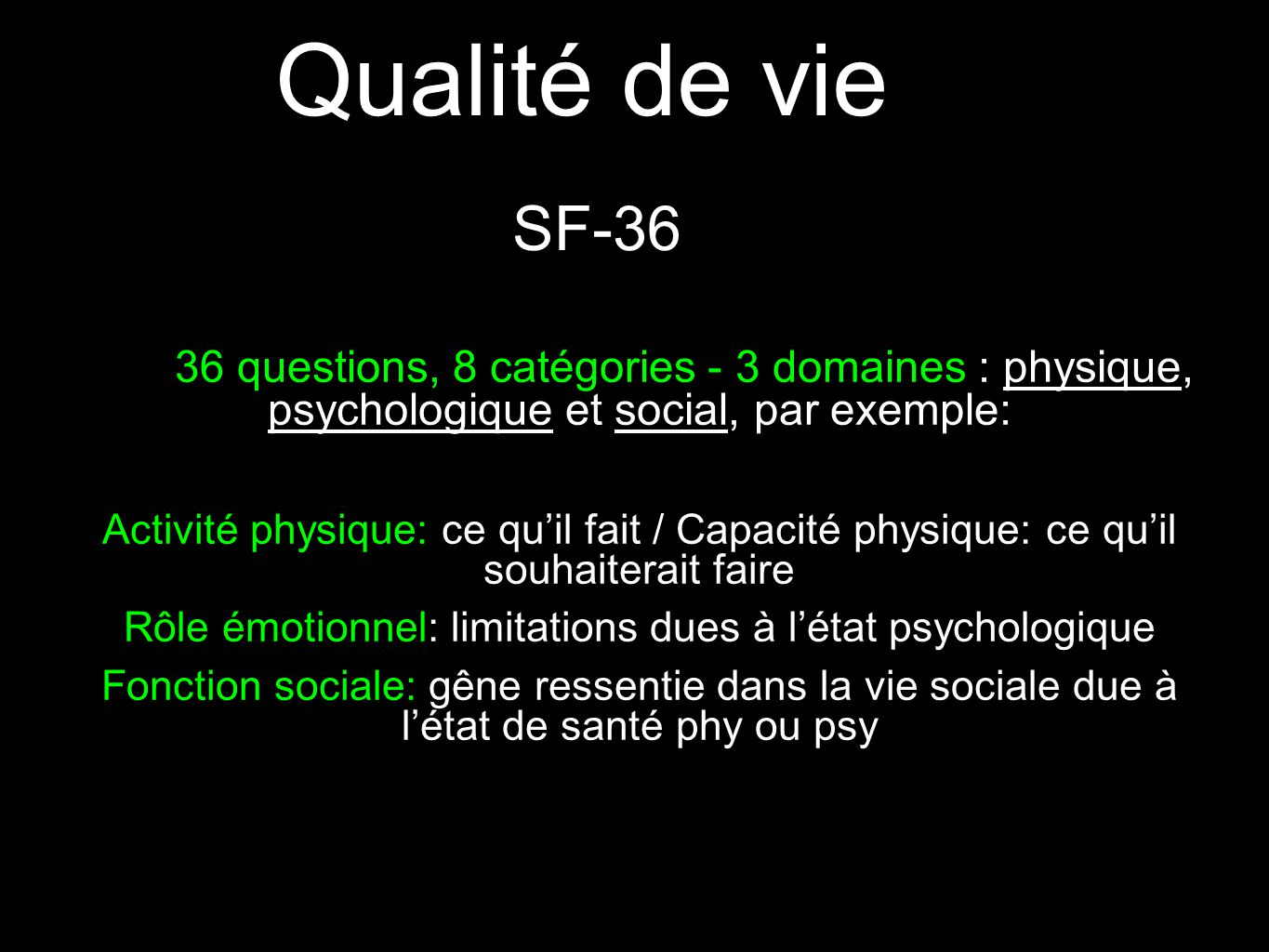 Rôle émotionnel: limitations dues à l'état psychologique