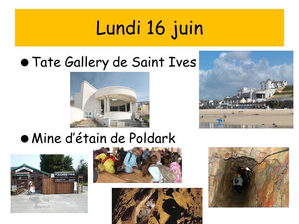 Lundi 16 juin Tate Gallery de Saint Ives Mine d'étain de Poldark