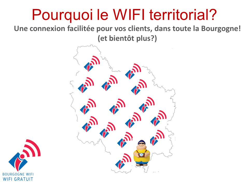 Pourquoi le WIFI territorial