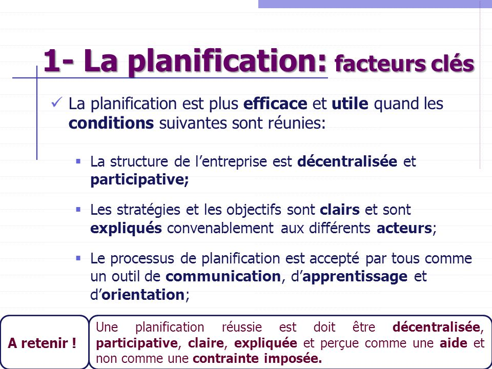 1- La planification: facteurs clés