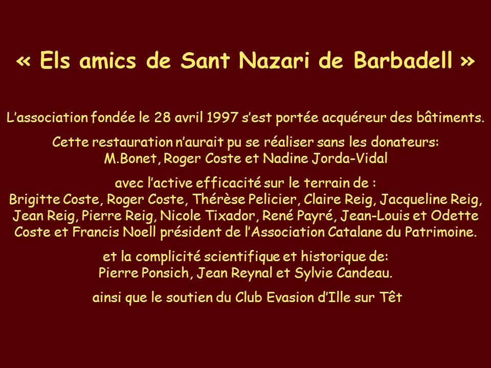« Els amics de Sant Nazari de Barbadell »
