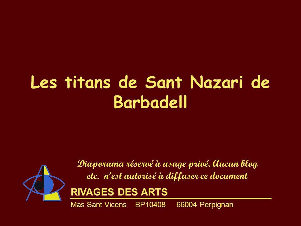 Les titans de Sant Nazari de Barbadell