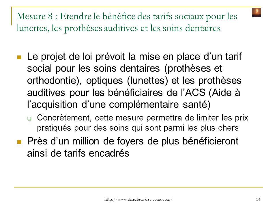 Mesure 8 : Etendre le bénéfice des tarifs sociaux pour les lunettes, les prothèses auditives et les soins dentaires