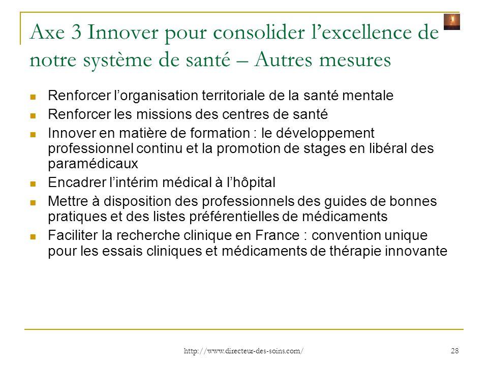 Axe 3 Innover pour consolider l'excellence de notre système de santé – Autres mesures