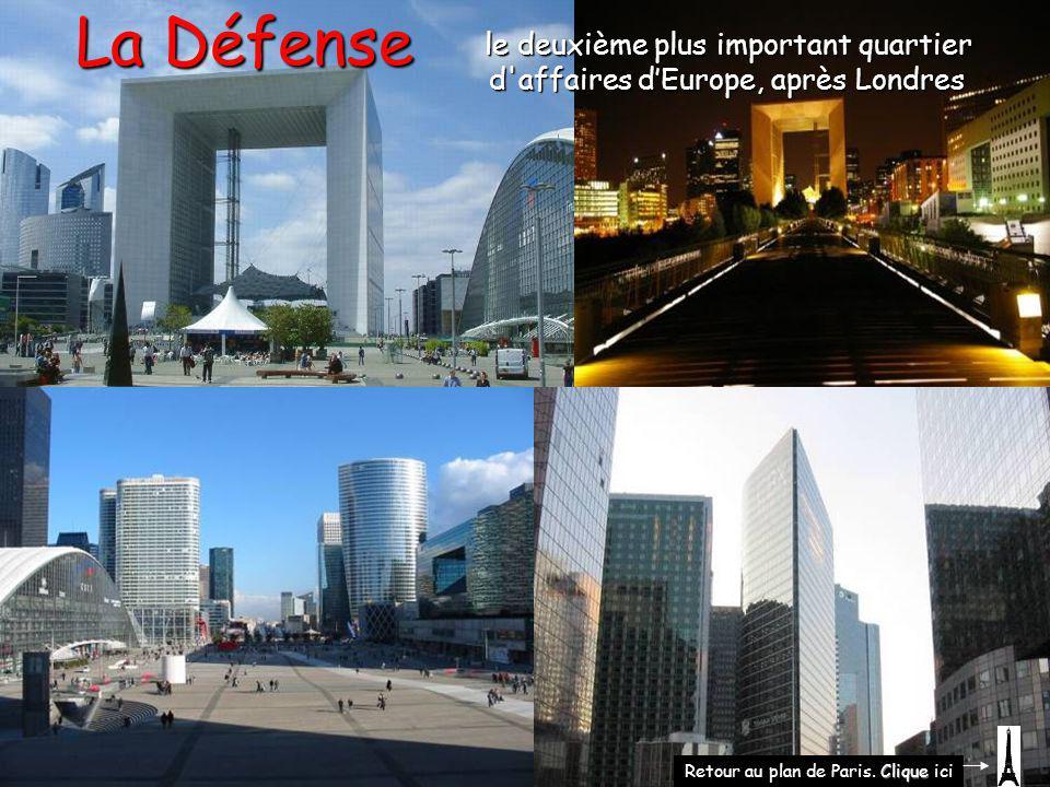 La Défense le deuxième plus important quartier d affaires d'Europe, après Londres.