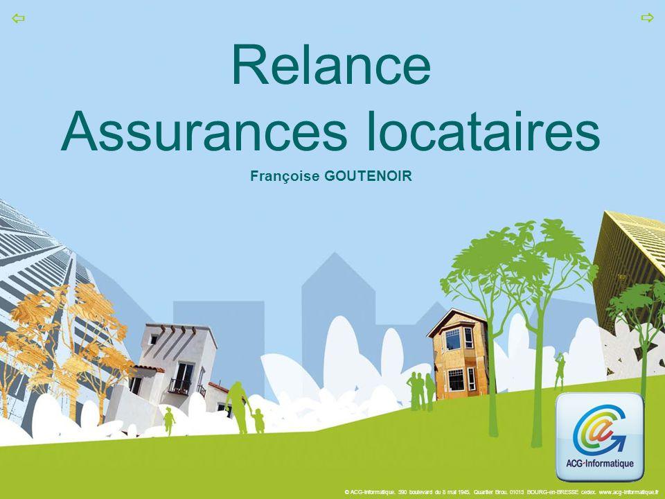Relance Assurances locataires Françoise GOUTENOIR