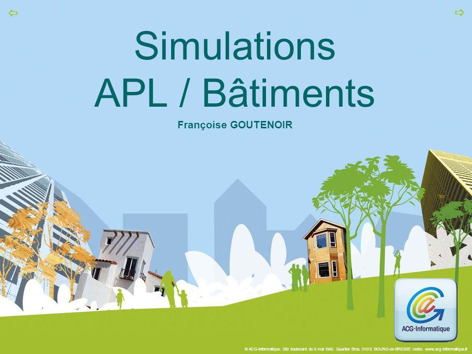 Simulations APL / Bâtiments Françoise GOUTENOIR