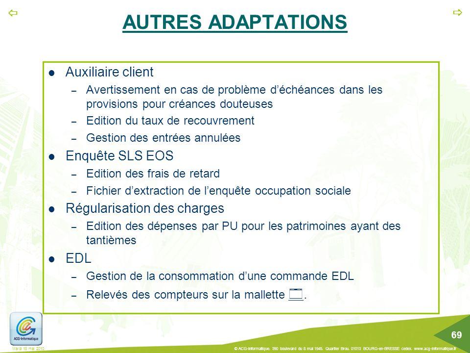 AUTRES ADAPTATIONS Auxiliaire client Enquête SLS EOS