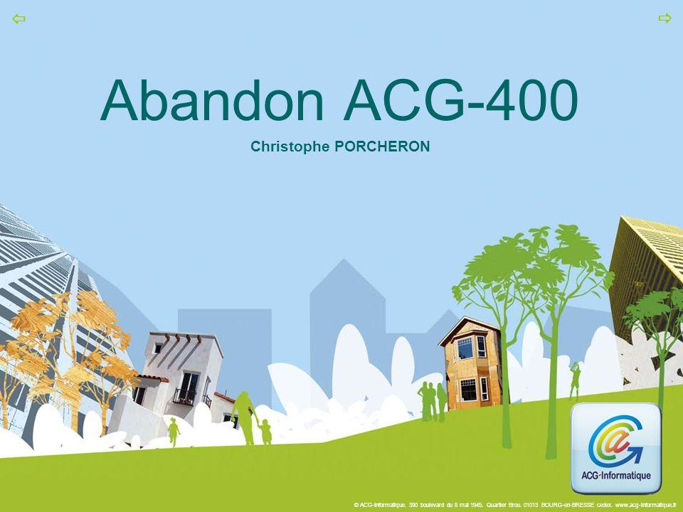Abandon ACG-400 Christophe PORCHERON
