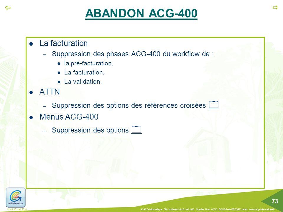 ABANDON ACG-400 La facturation ATTN Menus ACG-400