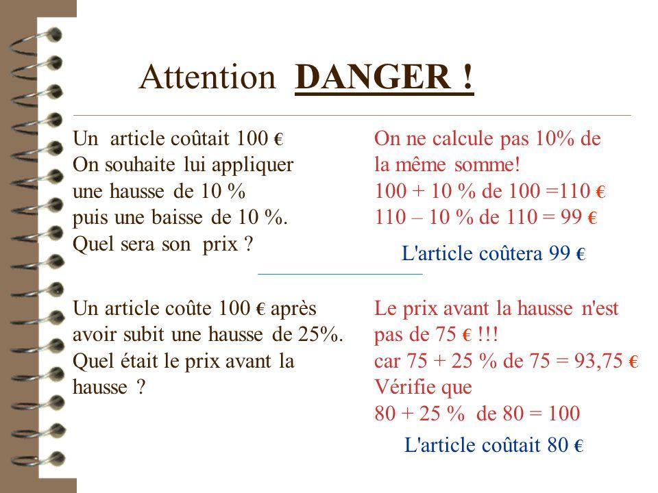 Attention DANGER ! Un article coûtait 100 € On souhaite lui appliquer