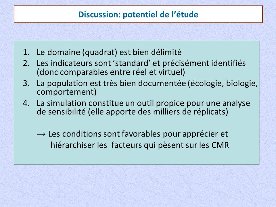 Discussion: potentiel de l'étude