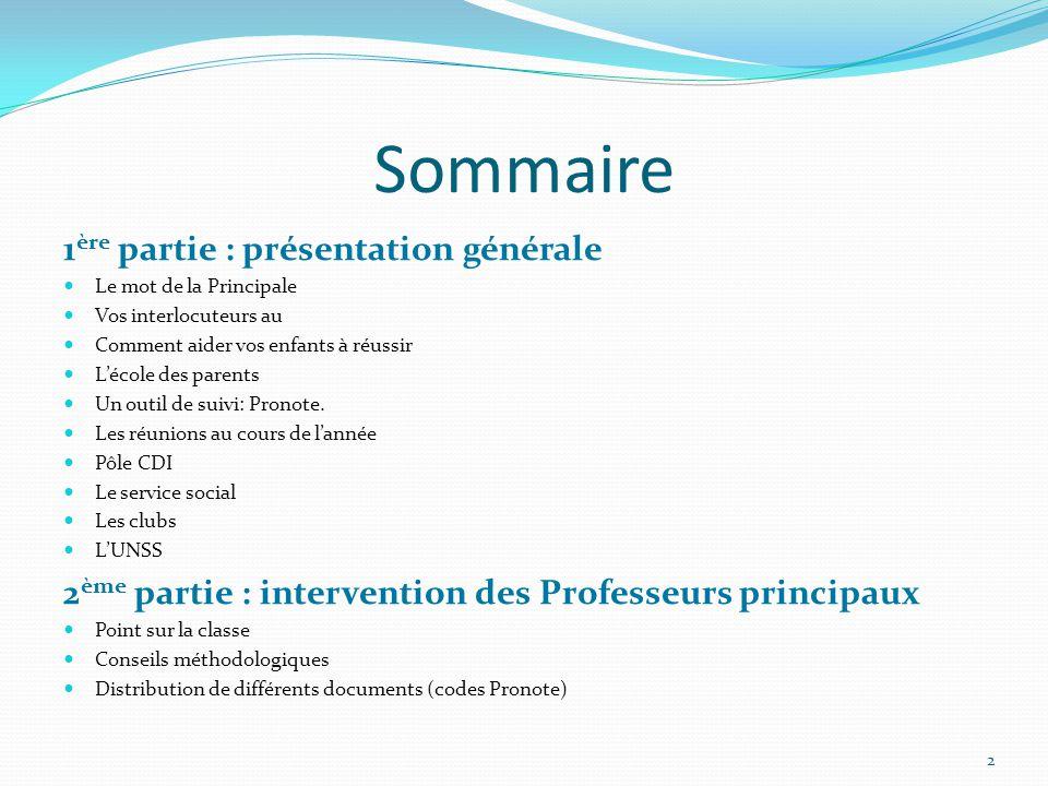 Sommaire 1ère partie : présentation générale