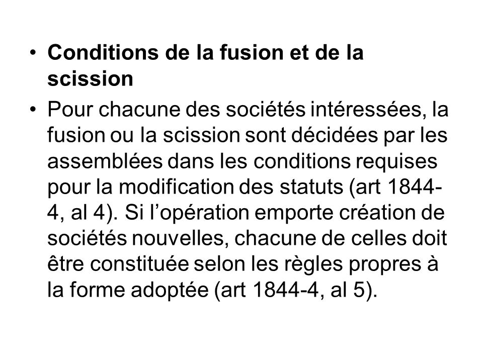 Conditions de la fusion et de la scission