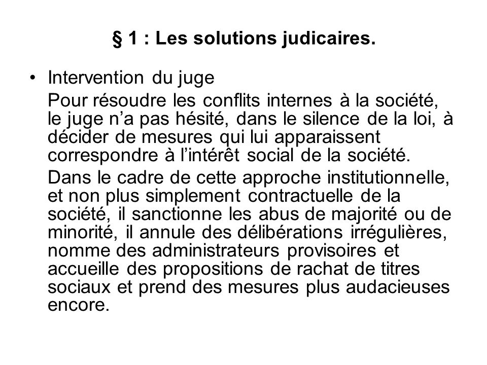 § 1 : Les solutions judicaires.