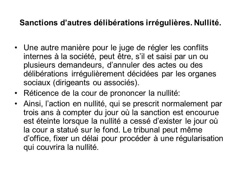 Sanctions d'autres délibérations irrégulières. Nullité.