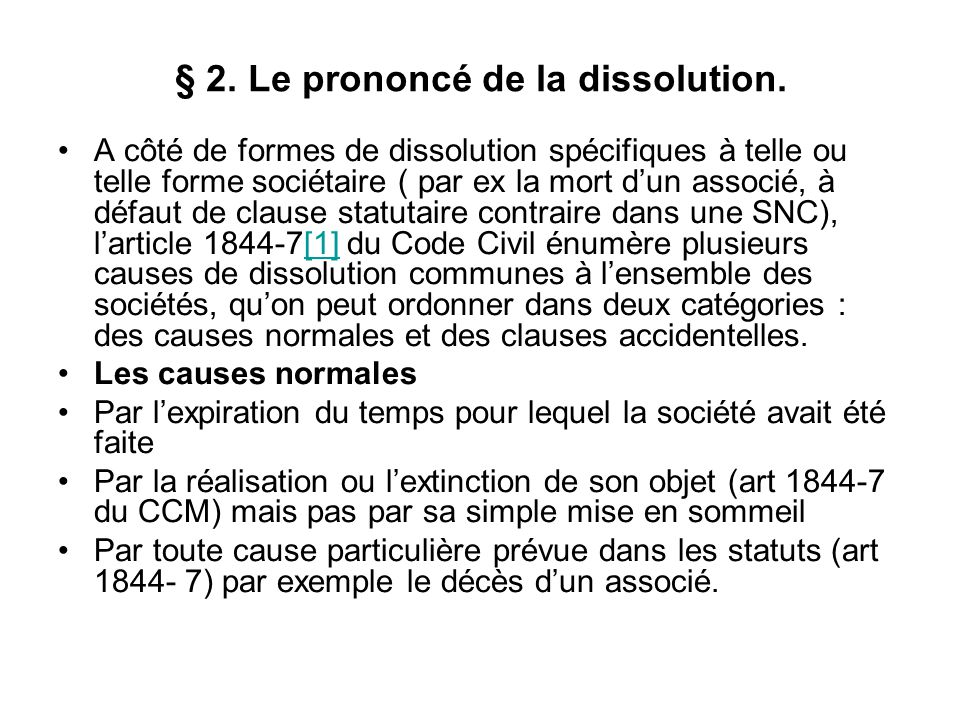 § 2. Le prononcé de la dissolution.