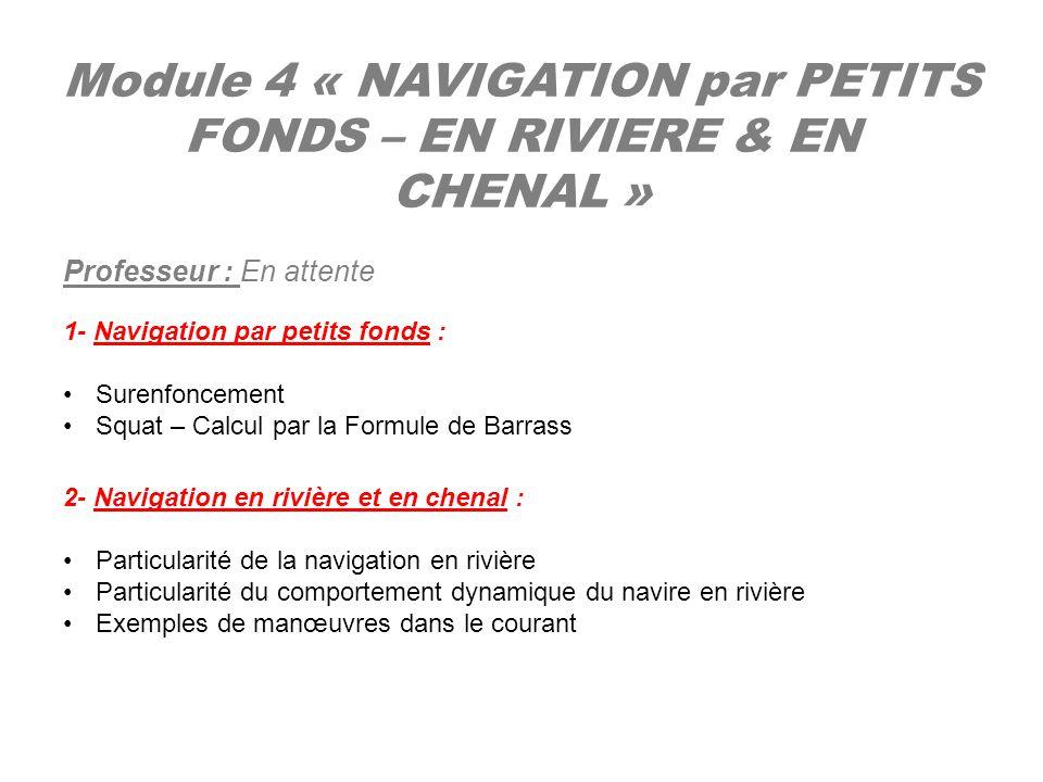 Module 4 « NAVIGATION par PETITS FONDS – EN RIVIERE & EN CHENAL »