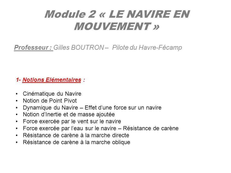 Module 2 « LE NAVIRE EN MOUVEMENT »
