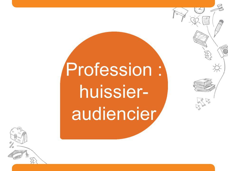 Profession : huissier-audiencier