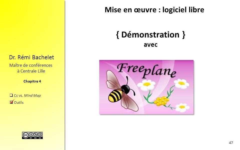 Mise en œuvre : logiciel libre