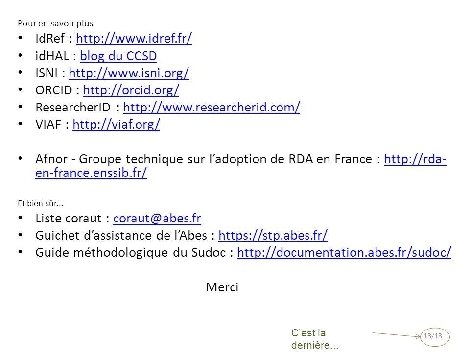 IdRef : http://www.idref.fr/ idHAL : blog du CCSD