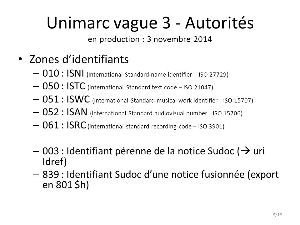 Unimarc vague 3 - Autorités en production : 3 novembre 2014