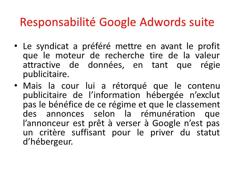 Responsabilité Google Adwords suite