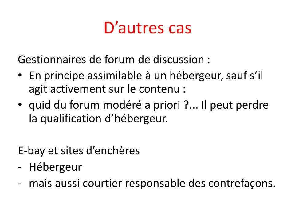 D'autres cas Gestionnaires de forum de discussion :