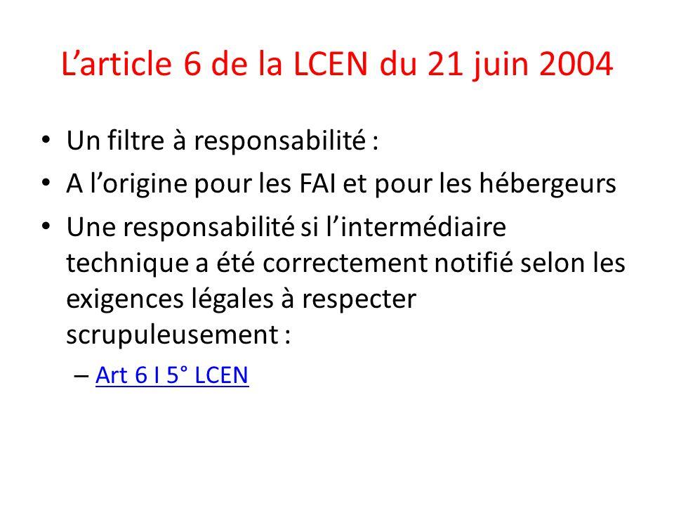 L'article 6 de la LCEN du 21 juin 2004