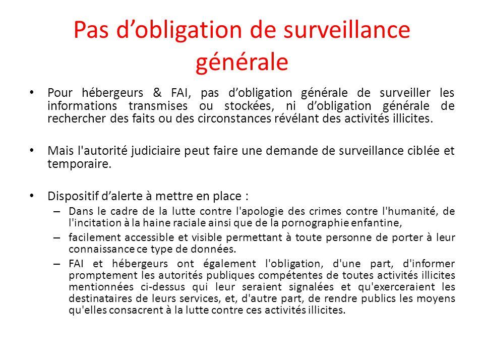 Pas d'obligation de surveillance générale