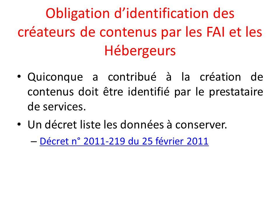 Obligation d'identification des créateurs de contenus par les FAI et les Hébergeurs
