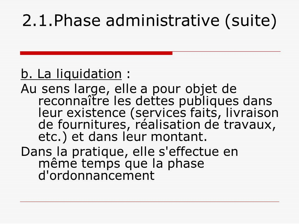2.1.Phase administrative (suite)