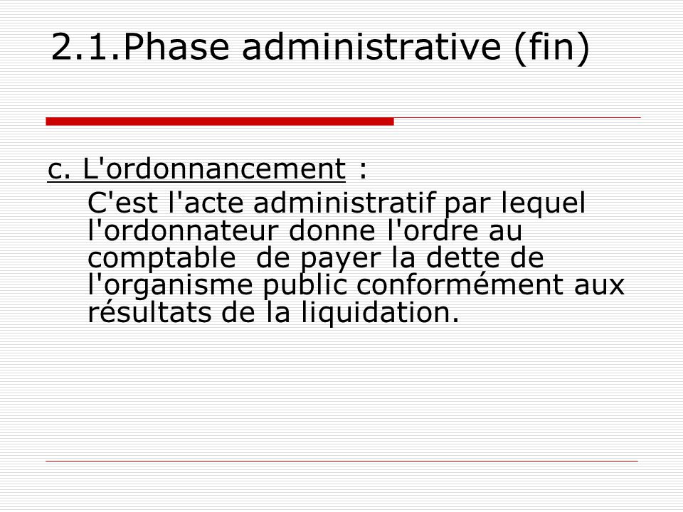 2.1.Phase administrative (fin)