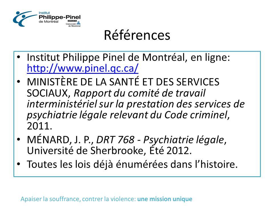 Références Institut Philippe Pinel de Montréal, en ligne: http://www.pinel.qc.ca/